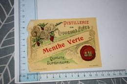 Etiquette Menthe Verte Distillerie De Liqueurs Fines Qualité Supérieure - Etichette