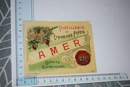 Etiquette Amer Distillerie De Liqueurs Fines Qualité Supérieure - Etichette