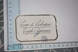 Etiquette Eau De Cologne Triple Supérieure - Etichette