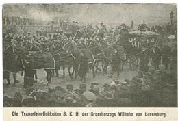 Die Trauerfeierlichkeiten S.K.H. Des Grossherzogs Wilhelm Von Luxembourg. - Grand-Ducal Family
