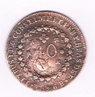 40 REIS 1826  BRAZILIE /1757/ - Brazilië