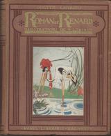 Odette  Larrieu  - Roman De Renard Illustrations De F.Lorioux  Librairie Hachette 1925 - Hachette