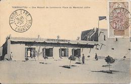 TOMBOUCTOU - Une Maison De Commerce Place Du Maréchal Joffre - Mali