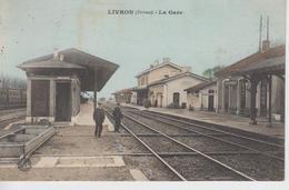 CPA Livron - La Gare (avec Animation) - Frankreich