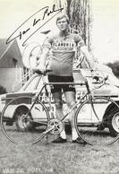 CARTE CYCLISME JOS VAN DER POEL SIGNEE TEAM VELDA FLANDRIA 1976 ( DECOUPE PARTIE INFERIOR FORMAT 10 X 14,7 ) - Cycling