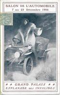 PARIS SALON  De L'AUTOMOBILE 7-23 Décembre 1906 GRAND PALAIS  Affiche Du Salon - Exhibitions