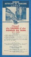 Feuillet  Touristique 1954 Autocars De Tourisme De La SNCF Causses Et Gorges Du Tarn  Circuit Horaires Tarifs Brive ... - Europe