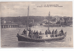 62  BOULOGNE Sur MER     Le Canot  De Sauvetage De La Société - Boulogne Sur Mer