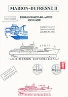 Document Essais à La Mer Du Marion Dufresne II Au Large Du Havre - Cachet Manuel Philatélie Le Havre Ppal - 13/05/1995 - Polar Ships & Icebreakers
