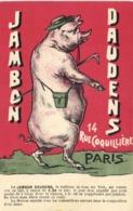 Illustrateur PUB  JAMBON DAUDENS  14 Rue Coquilière PARIS   COCHON  2 RV - Advertising