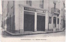 84. CARPENTRAS. La Société Générale - Carpentras