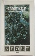 (80) About Kelp - Seaweed - G.J. Binding - Alan Moyle - 1974 - H18x11cm - Medicina Alternativa