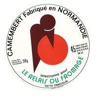 ETIQUETTE De FROMAGE..CAMEMBERT Fabriqué NORMANDIE (Calvados 14-U)..Sélectionné Pour Le RELAIS Du FROMAGE à ENNEVELIN - Cheese