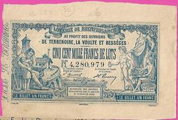 1889 RARE Billet De Loterie De Bienfaisance Au Profit Des Ouvriers De Terrenoire,La Voulte Et Bessèges Mineurs - Lotterielose