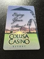 Hotelkarte Room Key Keycard Clef De Hotel Tarjeta Hotel  COLUSA CASINO RESORT - Telefonkarten