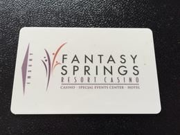 Hotelkarte Room Key Keycard Clef De Hotel Tarjeta Hotel  FANTASY SPRINGS RESORT CASINO  INDIO - Télécartes
