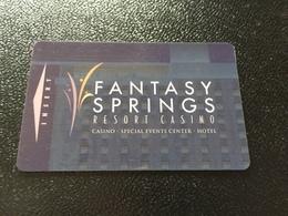 Hotelkarte Room Key Keycard Clef De Hotel Tarjeta Hotel  FANTASY SPRINGS RESORT CASINO  INDIO - Telefonkarten