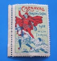 Fev 1912 CARNAVAL Vignette*CHALONS-SUR-SAÔNE Fêtes-Erinnophilie,timbre,stamp,Sticker-Aufkleber-Bollo-Viñeta,Label,Timbre - Sonstige