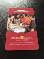 Hotelkarte Room Key Keycard Clef De Hotel Tarjeta Hotel  CACHE CREEK CASINO RESORT - Télécartes