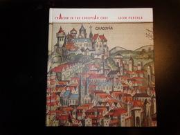 Cracow In The European Core Par Purchla, 2000, 347 Pages - Exploration/Voyages