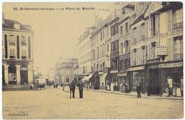 CPA Toilée De SAINT-GERMAIN-EN-LAYE (78) – La Place Du Marché. Commerces. Collection R. F. N° 26. - St. Germain En Laye