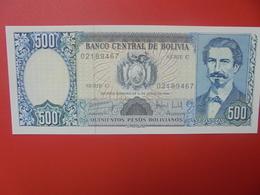 BOLIVIE 500 PESOS 1981 PEU CIRCULER/NEUF (B.11) - Bolivie