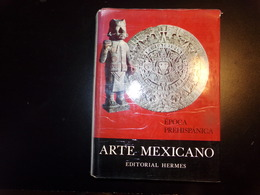 Arte Mexicano, Epoca Prehispanica Par Guerrero, 1962, 253 Pages ( Jaquette En état D'usure ) - Culture