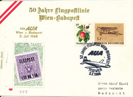 Austria Flight Cover Wien - Budapest 5-7-1968 (AUA 50 Jahre  Flugpost Wien - Budapest) With Special Seal Flugpost - 1961-70 Storia Postale