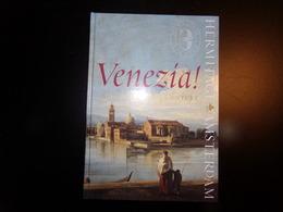 Venezia Art Of The 18 Th Century, 2005, 127 Pages - Histoire De L'Art Et Critique