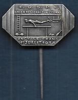 Epinglette - F.G.S.P.F. Union Régionale De L'Yonne - Ancy Le Franc  1934 - Gymnastics