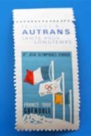 GRENOBLE 1968 Xé JEUX OLYMPIQUES Vignette ** AUTRANS -Erinnophilie,Timbre,stamp,Sticker-Aufkleber-Bollo-Viñeta,Label - Sports