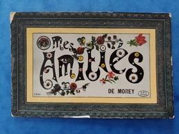 Mes Amitiés De Morey Haute Saône Franche Comté - Altri Comuni