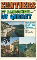 Sentiers Et Randonnées Du Quercy à Pied à Bicyclette Edit Fayard 1980 - Natuur