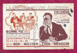 BUVARD..La Question Des VINS ALGERIENS - Buvards, Protège-cahiers Illustrés