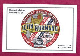 BUVARD..CAMEMBERT Fabriqué En NORMANDIE..Le Fin Normand..Laiterie De St Hilaire De BRIOUZE ( Orne 61) - Buvards, Protège-cahiers Illustrés