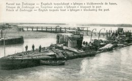 BELGIUM -  Zeebrugge - World War I - English Torpedo Boat Iphegen Blocking The Port (HMS IPHIGHENIA) - Guerre 1914-18
