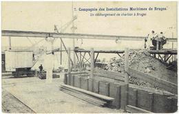 7. Compagnie Des Installations Maritimes De Bruges - Un Déchargement De Charbon à Bruges - Brugge