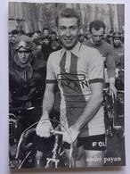 André PAYAN - Signé / Hand Signed / Dédicace Authentique / Autographe - Cyclisme
