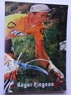 Roger PINGEON - Signé / Hand Signed / Dédicace Authentique / Autographe - Cyclisme