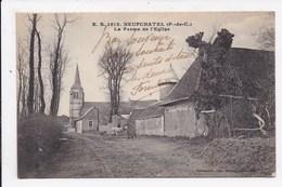 CP 62 NEUFCHATEL La Ferme De L'église - Sonstige Gemeinden