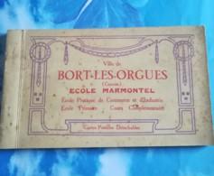 19 - BORT LES ORGUES - ECOLE MARMONTEL - CARNET COMPLET EN BON ETAT CARTES NON PIQUETEES - Altri Comuni