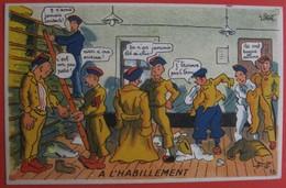 Illustrateur PETIET - Humour Militaria  - A L'HABILLEMENT - Humor