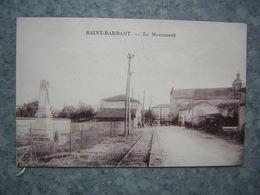 SAINT BARBANT - LE MONUMENT - Francia