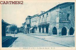 DURAS PLACE DU MARCHE L'AQUITAINE 47 - France