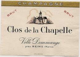 Etiquette   Champagne  CLOS DE LA CHAPELLE  Brut  Ville-Dommange - Champagne