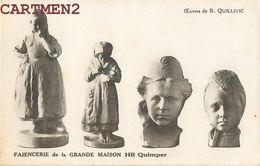QUIMPER OEUVRES DE R. QUILLIVIC FAIENCERIE DE LA GRANDE MAISON HB PUBLICITE 22 BRETAGNE STATUE SCULPTURE - Quimper