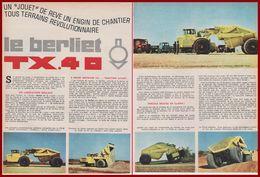 Le Berliet TX.40. Un Camion D'exception. Poids Lourd. Engin De Chantier. Article De 1964. - Documenti Storici