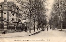 SOISSONS FAUBOURG CRISE ROUTE DE CHATEAU-THIERRY - Soissons