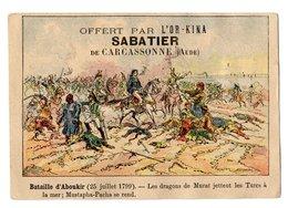 Chromo Bataille D Aboukir, Napoléon (?), L'Or-Kina, Sabatier, Carcassonne, Militaire, Guerre - Other