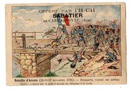 Chromo Bataille D Arcole, Napoléon, L'Or-Kina, Sabatier, Carcassonne, Militaire, Guerre - Other